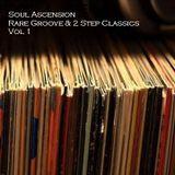 Rare Groove & 2 Step Classics