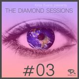 THE DIAMOND SESSIONS Episode #03