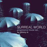 Surreal World   Progressive House Set