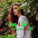 DEEP 4 LIFE (FEBRUARY DEEP MIXTAPE 2016)