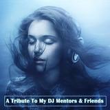 A Tribute To DJ Mentors & Friends