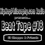 Beat Tape #18 - El Choppo & Friends - HipHopPhilosophy.com Radio
