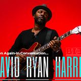 The Wayne Boucaud Radio Show Blackin3D Presents-In Conversation with David Ryan Harris...
