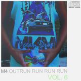 M4 - OUTRUN RUN RUN RUN vol. 6 (set 14.06.16)