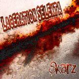 Laceration Selekta - Skarz