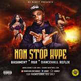 NON STOP HYPE MIXS (Mixed By DJBamzy) August 2018 New