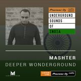 Mashter - Deeper Wonderground #019 (Underground Sounds of India)
