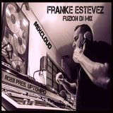 Franke Estevez FUZION Dj Mix (ROBBI pres. uptempo NYC Party Mix Edition)