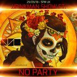 The JJPinkman Show - NO PARTY Guestmix [NO84]