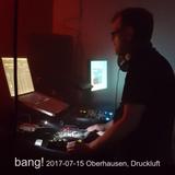 Andi Aka @bang! 2017-07-15 Oberhausen, Druckluft, part 1/4