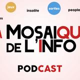 La mosaique de l'info - La dernière - Vendredi 12 juin 2015