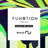 FUNKTION TOKYO Exclusive Mix Vol.53  Mixed By DJ Nu