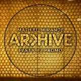 Mathieu Mirande | Promo | Arkhive London #3