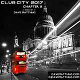 Club City 2017 | Chapter 8