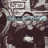 Past Future Perfect w/ Bill Pearis 10/07/17 littlewaterradio.com
