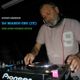 Guest Session: DJ Marco Cec (IT) - Afro-Cosmic Style Mix