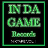 IN DA GAME Records - Mixtape Vol.1 Part 2 @-DJ-SAND