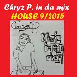 Chryz P. in da mix House 9/2015