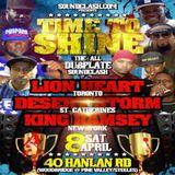 Time To Shine sound clash Apr. 8 2017 (Toronto, Can) - Desert Storm vs. King Ramsey vs. Lion Heart