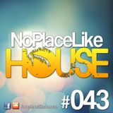 No Place Like House #043