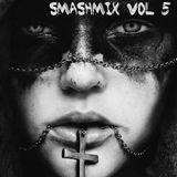 Smashmix Vol 5