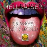 Fifteen Ways To Get Funked Up (Techno Classics)