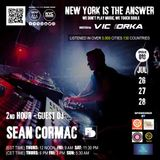NEW YORK IS THE ANSWER - EPISODE 18 - GUEST DJ - SEAN CORMAC