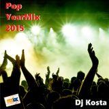 POP YEARMIX 2015  By Dj Kosta