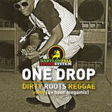 Dirty Roots Reggae vol 15 (4+ hour megamix)