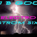 DJ B GOOD - ELECTRO STORM 6