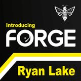 Forge MCR - Intro: Ryan Lake