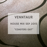 """House Mix Sep 2015 """"Coasters Out"""""""