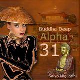 Buddha Deep Alpha 31