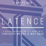 EarlyLate Radio Show #41 (LATENCE)