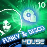 Funky & Disco House [Mix 10]