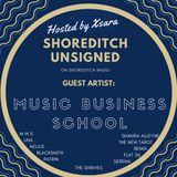 Shoreditch Unsigned #24 - Guest Artist: MUSIC BUSINESS SCHOOL 23rd March