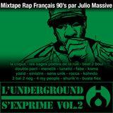 Mixtape - L'underground s'exprime Vol.2