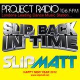 Slipmatt's Slip Back In Time Show on Project Radio 04-01-12 (Old Skool / Acid House)