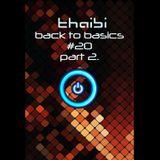 THAIBI - BACK TO BASICS #20 PART 2.