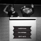 Ladylicious Live Mixtape 2017 Vol.3