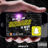 THE RNBASS MIXTAPE VOL.3 (Mixed By Dj Angeljay)