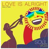 Love Is Alright (Soul y Peter 4)