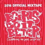 Bgirls Do It Better mixtape (2016)