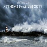 Mo'Jazz 214: STORM! Festival 2017 - Jazz No Jazz