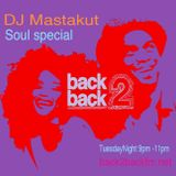 Soul Special: DJ Mastakut Show on Back2Backfm.net 2017/05/30