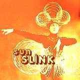 Slinkcore Sessions Vol 005: Sun Slink