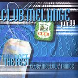 Club Melange - Volume JULY 1999 (mixtape 1999 - mixed by Deaz D.)