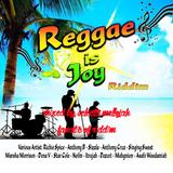 Reggae Is Joy Riddim (2016) Mixed By SELECTA MELLOJAH FANATIC OF RIDDIM