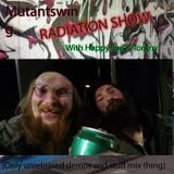Radiation show with Happy Joe & Torgny
