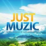 Just Muzic Episode #006